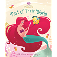 The Little Mermaid Picture Book: Part of Their World (Disney Picture Book (ebook)) (English Edition)