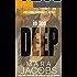 In Too Deep (Freshman Roommates Book 1) (English Edition)