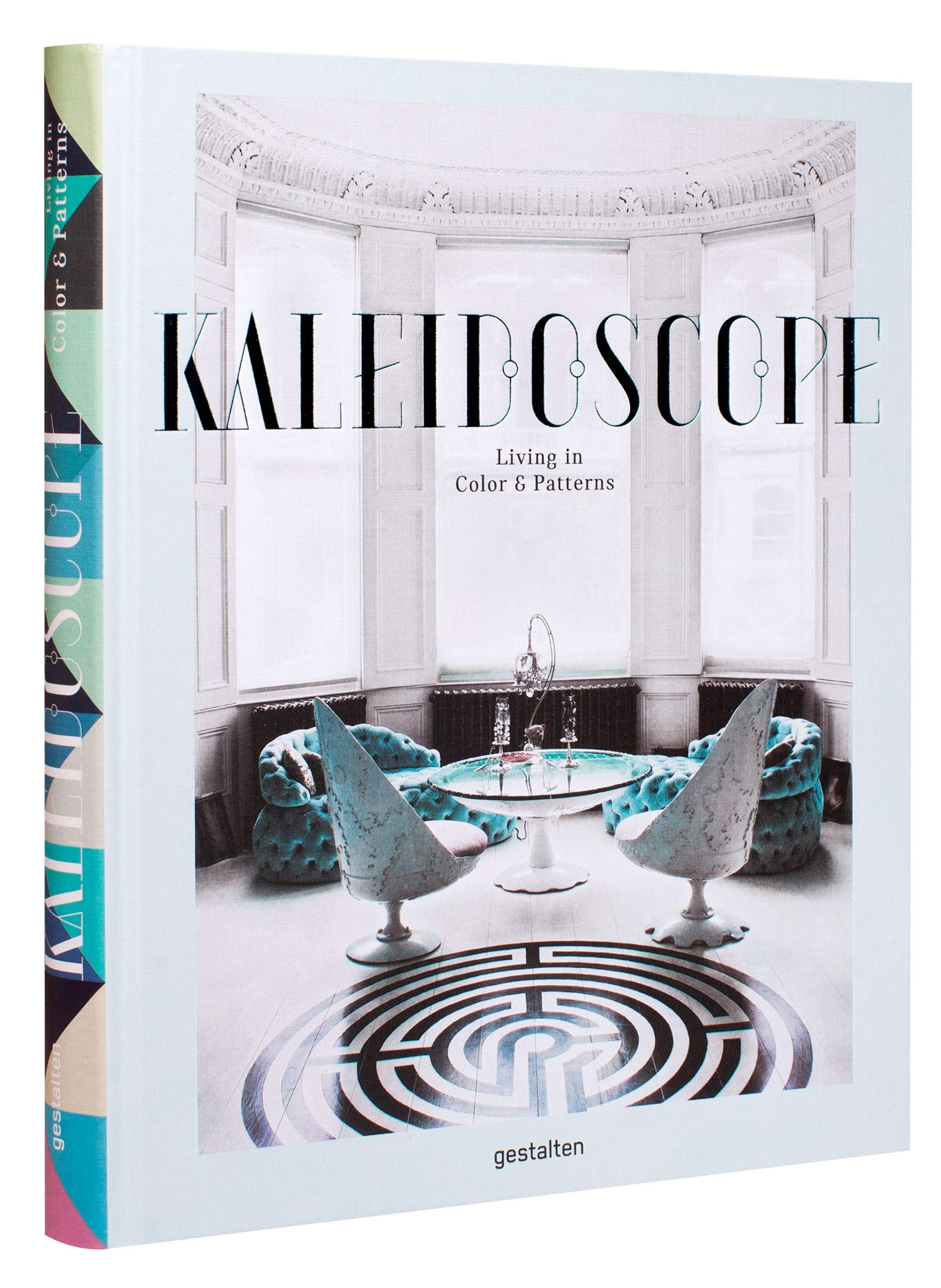 Kaleidoscope: Living in Color and Patterns ebook