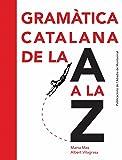 Gramàtica catalana de la A a la Z (Vària)