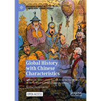 Global History with Chinese Characteristics: Autocratic States along the Silk Road in the Decline of the Spanish and…