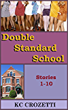 Double Standard School: Stories 1-10 (English Edition)