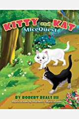 Kitty And Kat - MiceQuest (Kitty and Kat Adventure Series Book 1) Kindle Edition