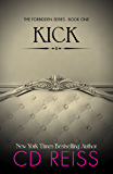 Kick (Forbidden Book 1)