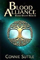 Blood Alliance (Blood Destiny Series Book 12) Kindle Edition