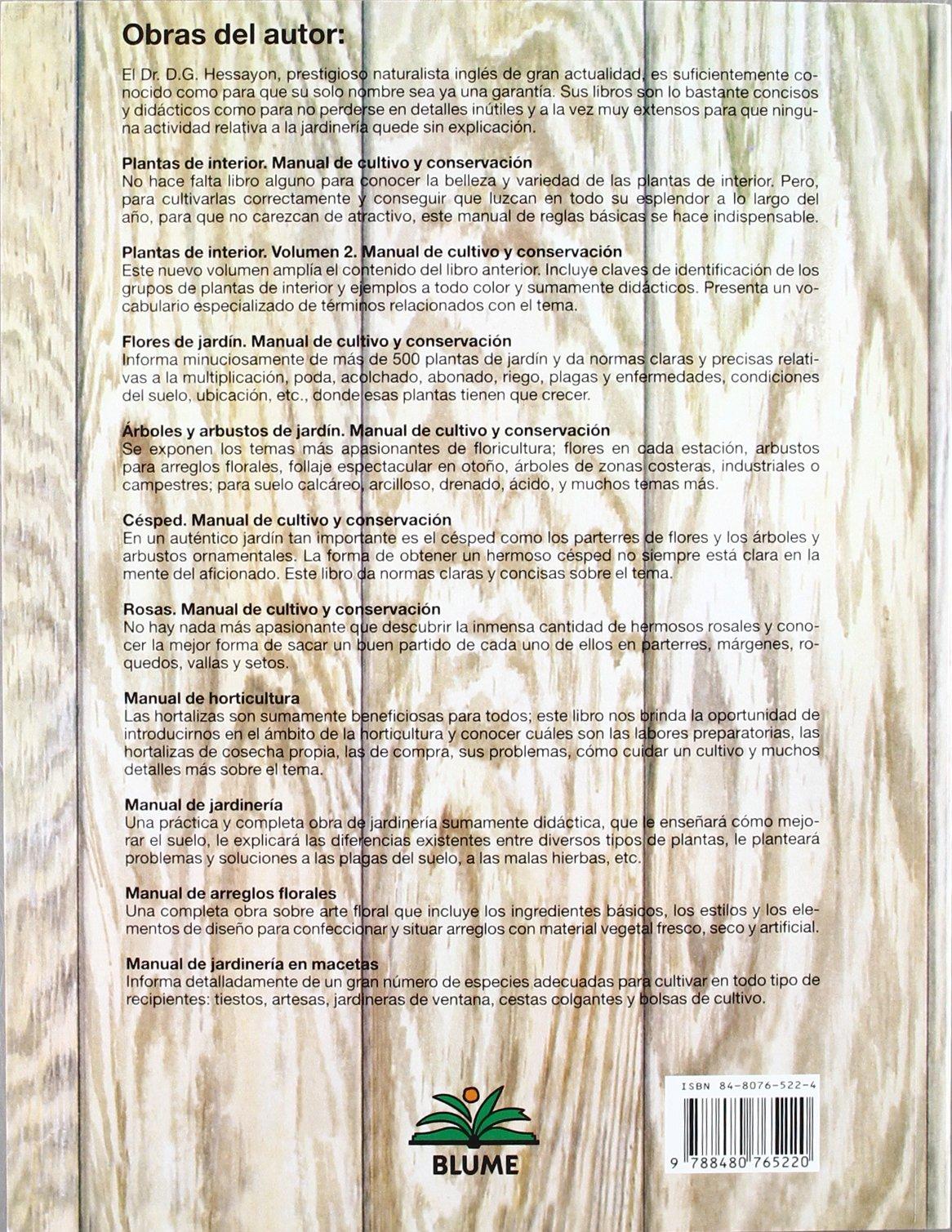 Rosas : manual de cultivo y conservación: Varios ...