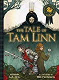 The Tale of Tam Linn (Picture Kelpies: Traditional Scottish Tales)