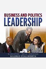Business and Politics: Leadership Audible Audiobook