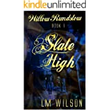 Slate High (Willow Rundstow Book 1)