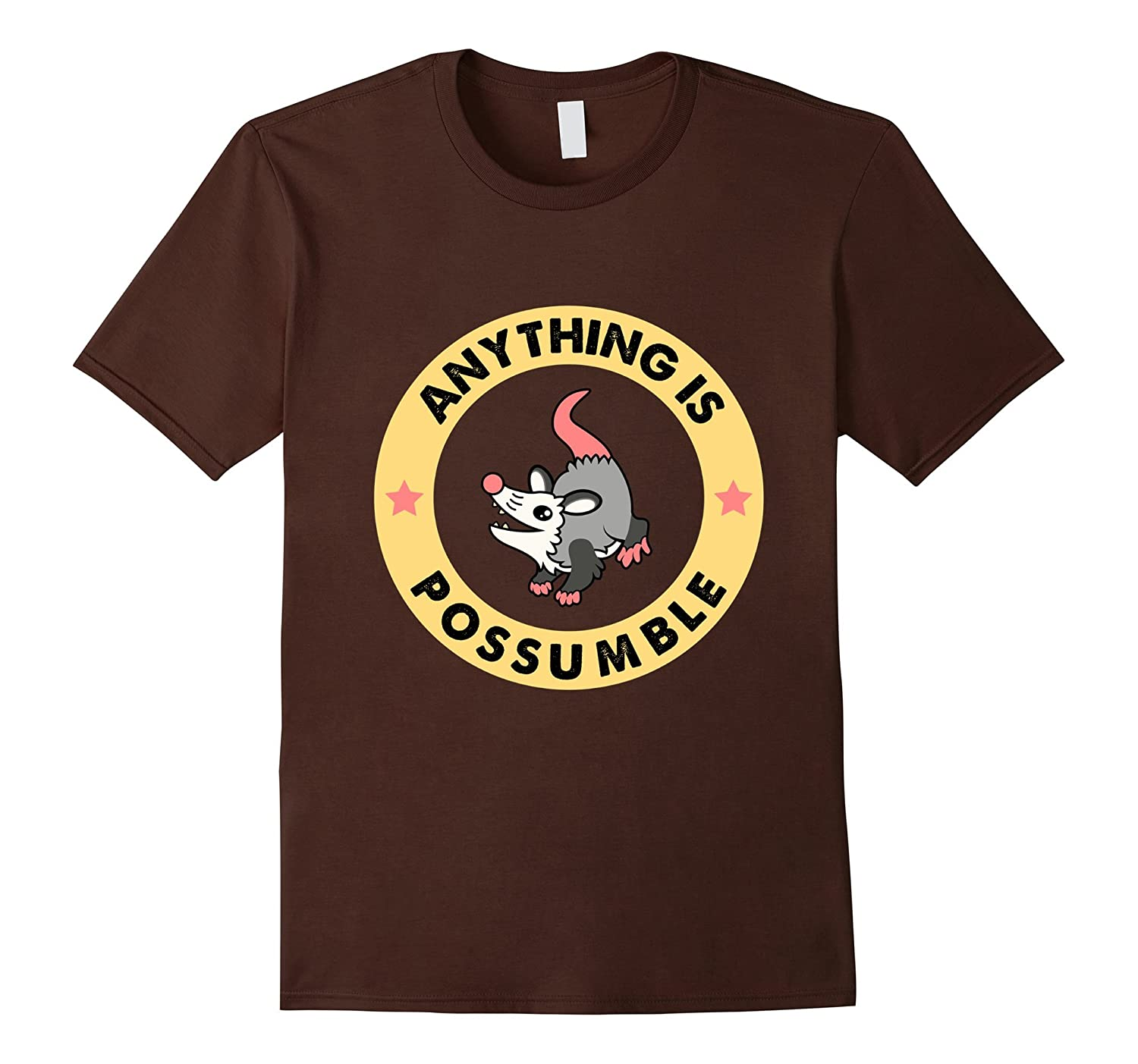 Funny Anything Is Possumble T Shirt Pet Possum Lovers Gift