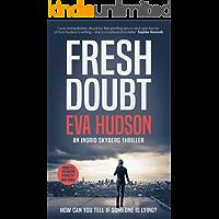 Fresh Doubt (Ingrid Skyberg Book 1)