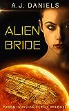 Alien Bride: An Alien Mates Adventure SFR (Taron Invasion Series) (English Edition)