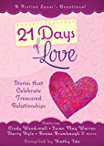 21 Days of Love: Stories That Celebrate Treasured Relationships (A Fiction Lover's Devotional)