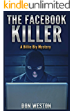 The Facebook Killer: A Hard Boiled Mystery Suspense Novel (Private Detective Series) (Billie Bly Series 2)