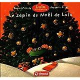 Lulu Vroumette : Le sapin de Noël de Lulu