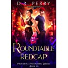 Roundtable Redcap (Providence Paranormal College Book 6)