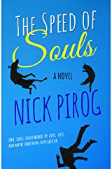 The Speed of Souls: A Novel Kindle Edition