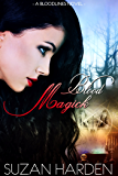 Blood Magick (Bloodlines Book 1)