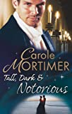 Tall, Dark & Notorious: The Duke's Cinderella Bride / The Rake's Wicked Proposal (The Notorious St Claires, Book 1) (Mills & Boon Special Releases)