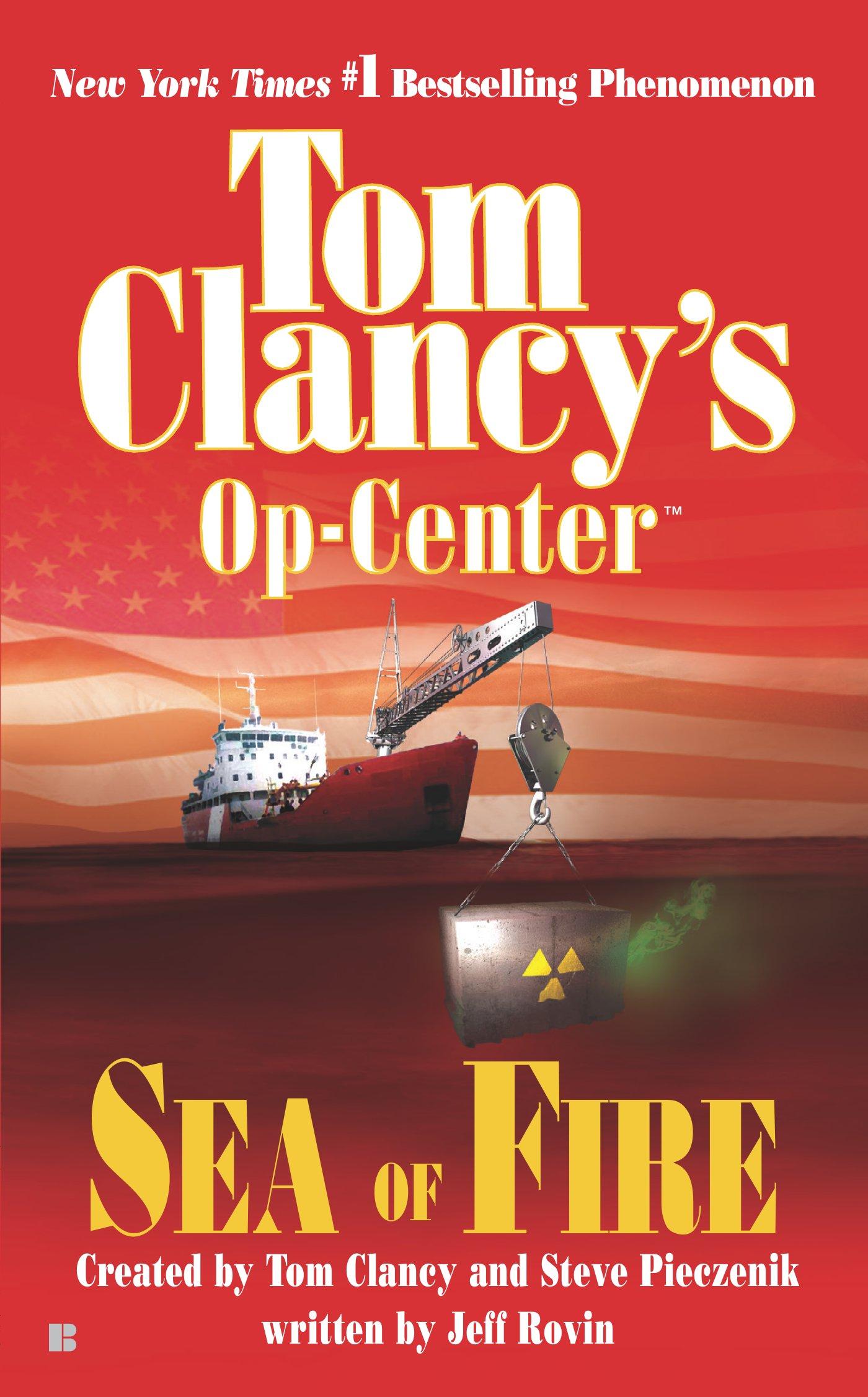 Sea Fire Clancys Op Centre Book