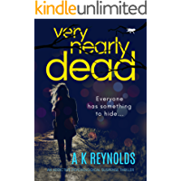 Very Nearly Dead: an addictive psychological suspense thriller