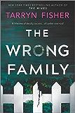 The Wrong Family: A Novel