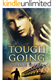 Tough Going (Tough Love Book 2)
