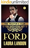 The Traitor's Club: Ford