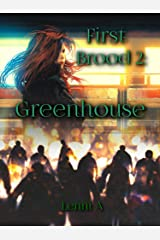 First Brood: Greenhouse (First Brood: Tales of the Lilim Book 2) Kindle Edition