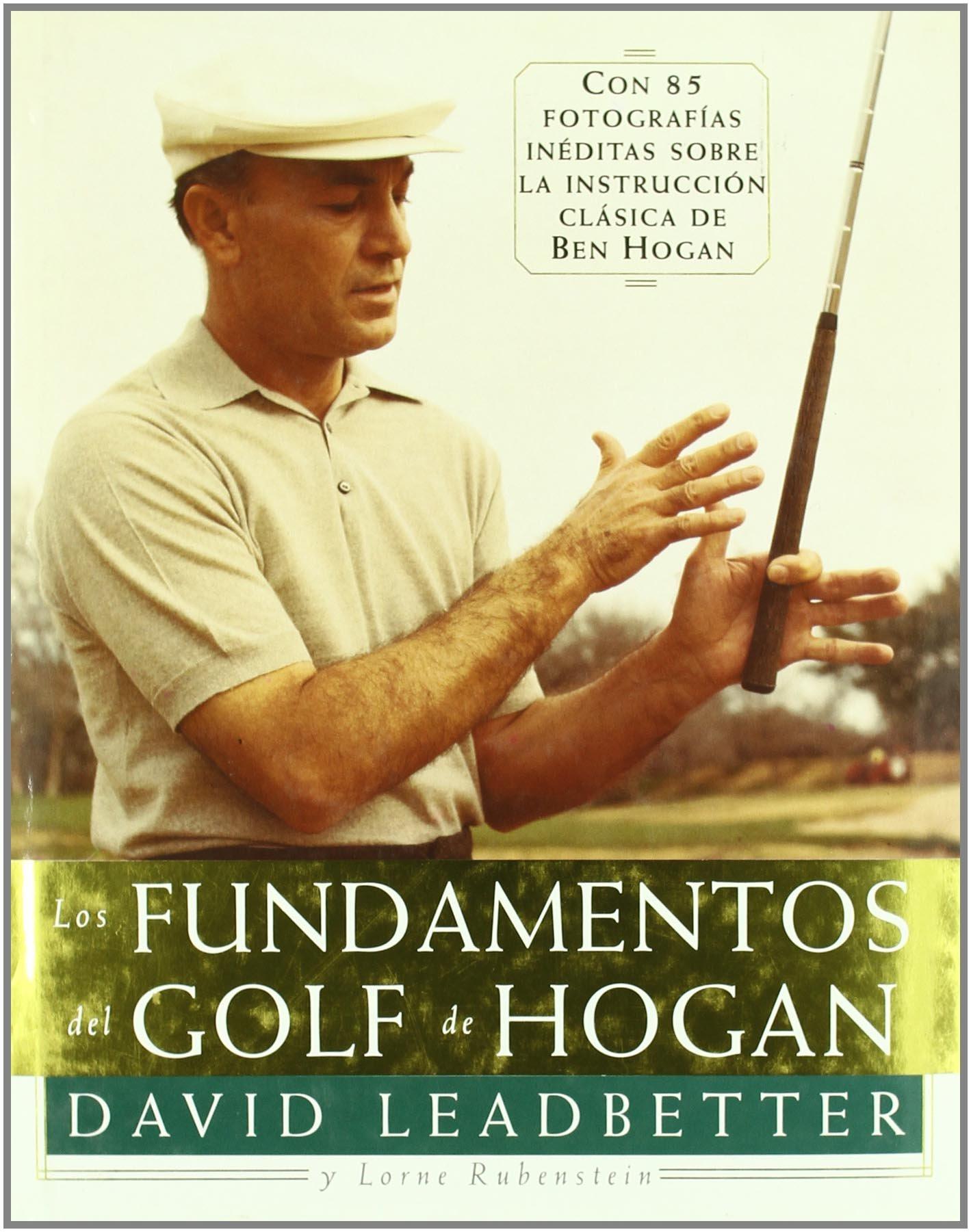 Los Fundamentos del Golf de Hogan (Spanish Edition) by Tutor S.A.
