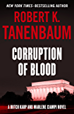 Corruption of Blood (The Butch Karp and Marlene Ciampi Series Book 7)