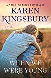 When We Were Young: A Novel (Baxter Family)