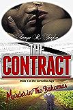THE CONTRACT: Murder in The Bahamas (The Cornelius Saga Book 5)