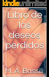 El libro de los deseos perdidos