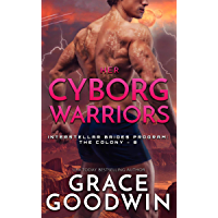 Her Cyborg Warriors (Interstellar Brides® Program: The Colony Book 8) (English Edition)