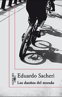 Los dueños del mundo (Spanish Edition)