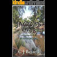Jacob's Mob: Hunter Valley Bushrangers