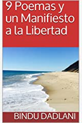 9 Poemas y un Manifiesto a la Libertad (1) (Spanish Edition) Kindle Edition