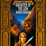 Daughter of the Lion: Chronicles of the Cheysuli, Book 6