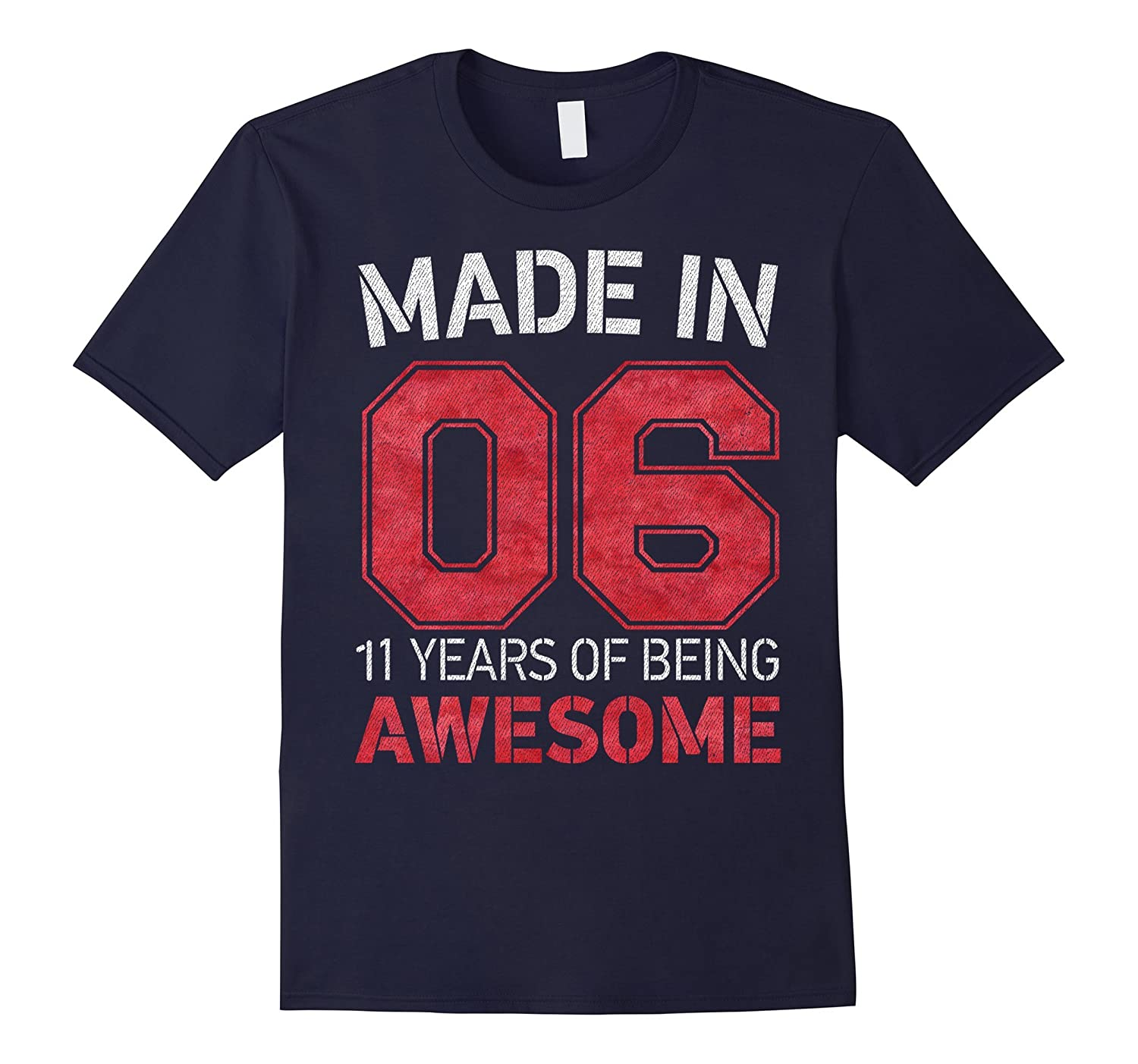 11th Birthday Gift T-Shirt Made In 06 cute 11 yrs old gift