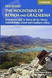 The Mountains of Ronda and Grazalema: Grazalema and La Sierra de las Nieves Natural Parks, Genal and Guadiaro valleys (International Walking)