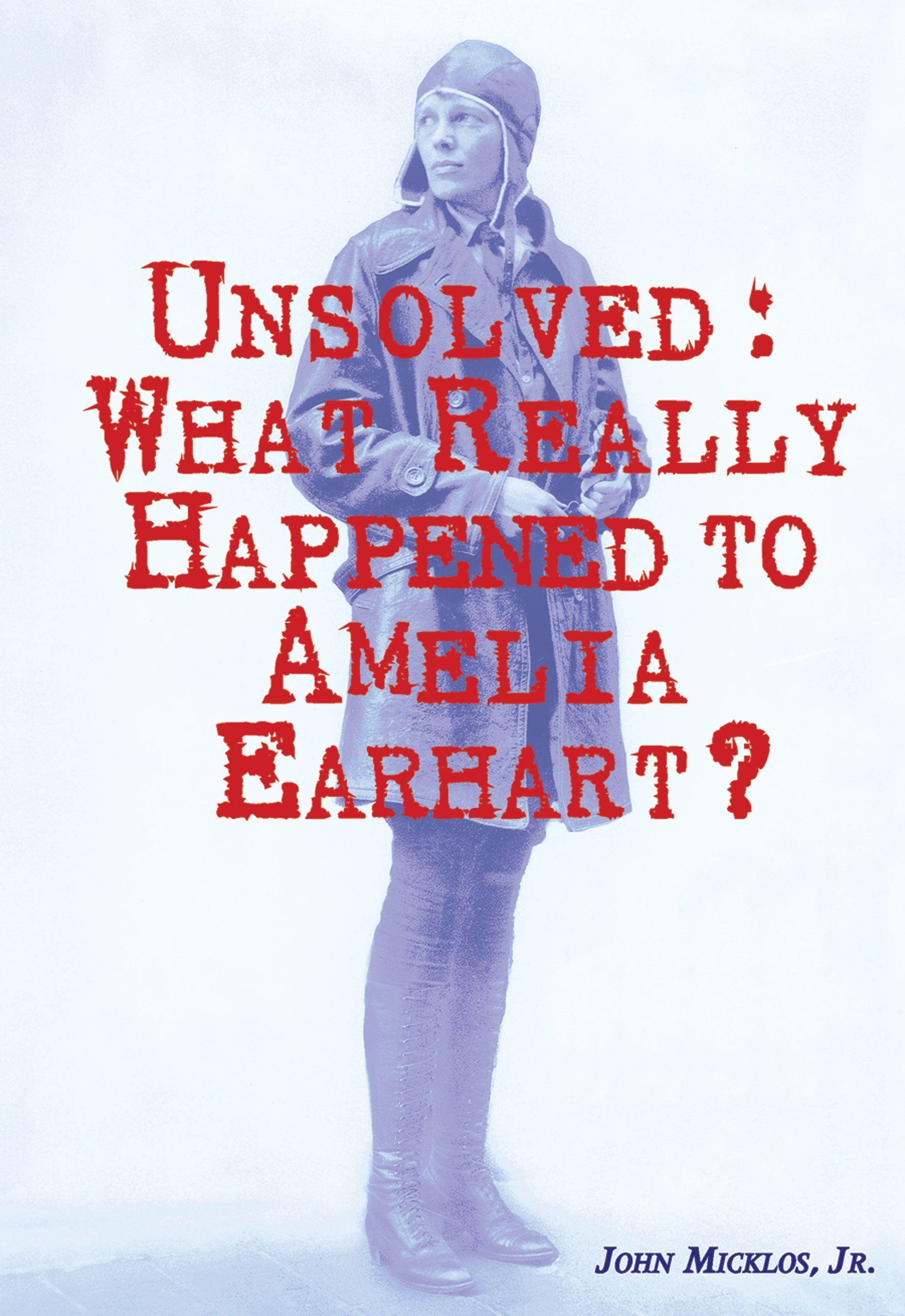Download Unsolved: What Really Happened to Amelia Earhart? (Prime) pdf epub