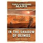 In the Shadow of Deimos: A Terraforming Mars Novel