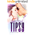 Tipsy (Take It Off Book 5)