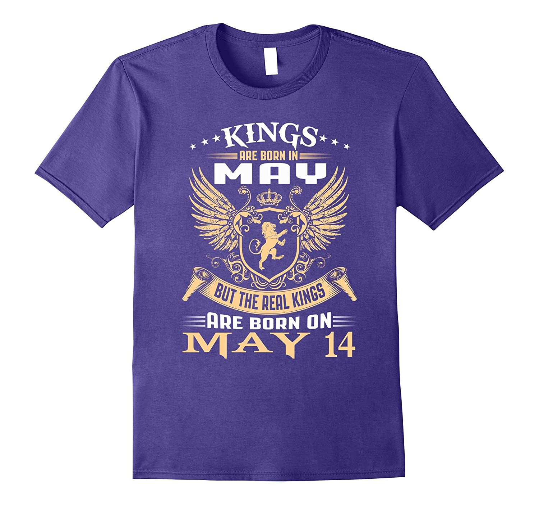 Kings Are Born On May 14 Birthday-Vaci