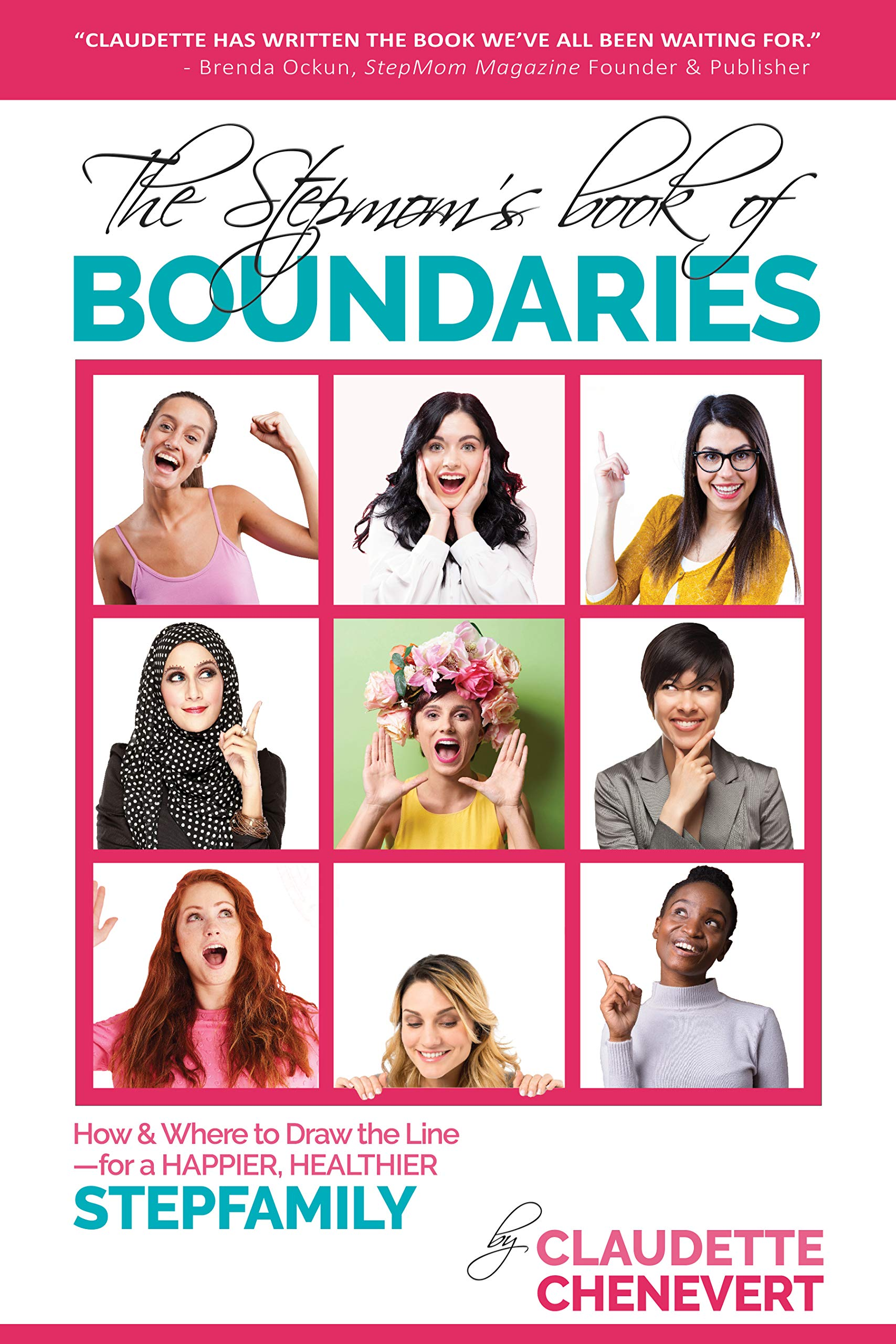 The Stepmom's Book Of Boundaries  How And Where To Draw The Line   For A Happier Healthier Stepfamily  English Edition