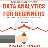 Data Analytics for Beginners: Your Ultimate Guide to Learn and Master Data Analysis