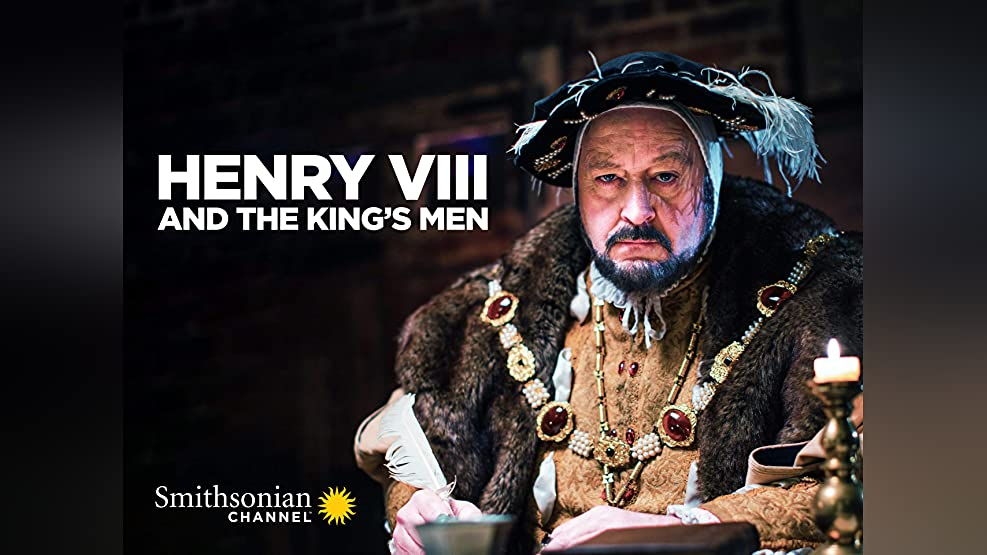 Henry VIII and the King's Men - Season 1