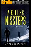 A Killer Missteps (A Luca Mystery Book 8)