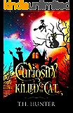 Curiosity Killed The Cat (Cozy Conundrums Book 1)